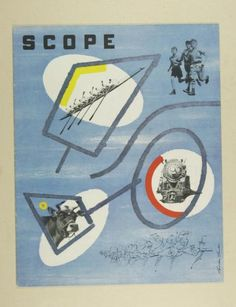 Magazine cover by Lester Beall Scope (American graphic design) Late Modernism, Earth Day Projects, Vintage Magazines, Postmodernism, Modern Graphic Design, Editorial Design, Typography Design, Art Direction, Cover Art
