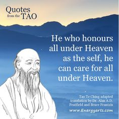 Tao Te Ching Quote ~ Humanity, oneness, world service, taoism, Lao Tze