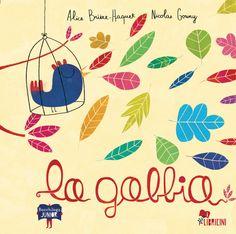 La gabbia, di Alice Briére Haquet, con illustrazioni di Nicolas Gouny