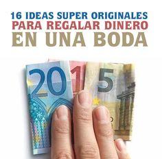 16 ideas super originales para regalar dinero en una boda. Bromas divertidas para bodas. Ver en http://www.bodafan.com/regalos-y-detalles/ideas-originales-para-regalar-dinero-en-boda/