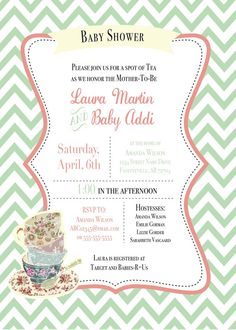 Like the layout of this invite but I would change the theme and some decor.   Tea Party Baby Shower Invitation by YellowDeskDesigns on Etsy, $15.00