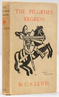 """The Pilgrim's Regress"" by C.S. Lewis (1933) - To Read"