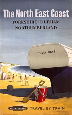 The North East Coast Yorkshire Durham Northumberland, British Railways Posters Uk, Train Posters, Railway Posters, Poster Ads, Advertising Poster, Poster Prints, Retro Posters, Travel Ads, Train Travel