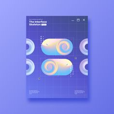 The Interface Skeleton on Behance #graphicdesign