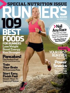 October 2012 (on sale everywhere 9/4)  In this issue: 109 Best Foods for Runners + 10-page special on pancakes + Guide to race etiquette + Why join a relay team + The best new trail shoes + Feature: Running family copes with aftermath of brutal pitbull attack + I'm a Runner: Captain Sully Sullenberger