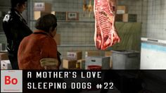 A Mother's Love - Sleeping Dogs #22  Wei goes to visit Winston's mother after her son's death. She has a task for him to complete as a friend to her son. She's out for Revenge and she needs Wei's help to find the man who orcastrated the murder of her son. Subscribe for more. Like favorite comment for faster uploads. Share with friends to help grow the channel and increase the quality for you guys. If you can't view the embedded video check the image below