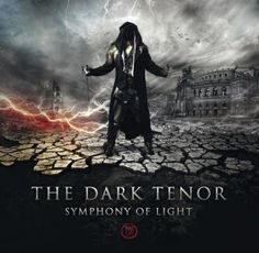 The Dark Tenor - Symphony of Light 5/5 Sterne