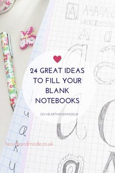 24 Great Ideas to fill your blank notebooks or planner!