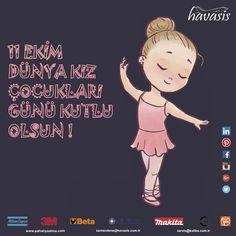 Dünya Kız Çocukları Günü Kutlu Olsun !