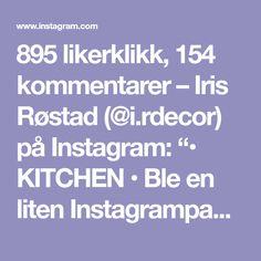 """895 likerklikk, 154 kommentarer – Iris Røstad (@i.rdecor) på Instagram: """"• KITCHEN • Ble en liten Instagrampause på meg i påska. Det har jo vært så fint vær, så dagene har…"""" Kitchens, Kitchen, Cuisine, Stove, Cucina"""
