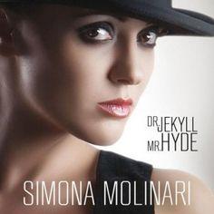 Simona Molinari - Dr. Jekyll Mr. Hyde (2013)