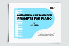 Prompts for Piano - composition and improv