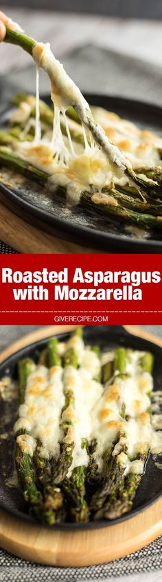 Roasted Asparagus with Mozzarella - Makes a perfect appetizer or side to serve with anything any time. No one can resist that stretching cheese!