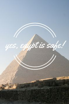 Yes, Egypt is Safe for Travel! My tips for staying safe and enjoying Egypt!