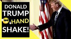 Trump's Handshake - The Art Of The Handshake