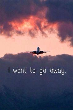I want to go away! ✈️ #justaway #travel #quote