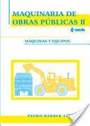 Maquinaria de obras públicas / Pedro Barber Lloret. Editorial Club Universitario, 2008-2009