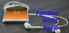 Download Pandora Music Radio Tutorial