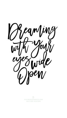 Dreaming with your eyes wide open. The Greatest Showman Quotes and Lyrics - Hugh Jackman, PT Barnum -Zac Efron, Zendaya, Keala Settle Divine Designs Co - Printable BUNDLE #PTBarnum