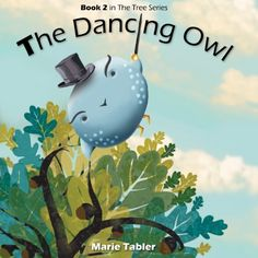 'The Dancing Owl' by Marie Tabler