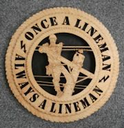 Power Lineman Wall Art Plaque - Laser Cut CUSTOM ALSO