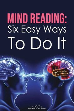 Mind Reading Six Easy Ways To Do It is part of Mindfulness journal - her point of view, and to go and interact on a deeper level Psychology Studies, Psychology Books, Psychology Facts, Mind Reading Tricks, Mind Tricks, Psychic Development, Self Development, Personal Development, Brain Facts