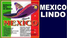 MEXICO LINDO - con Letra