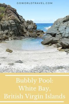 Bubbly Pool: White Bay. It starts with a gentle drone. The buzz of the ocean sounds distant, but only a few giant boulders separate me from the violent Atlantic. Surrounded by strangers, I stand chest-deep in bubbly saltwater with my feet dug into the pebbly bottom. #travel #travelstories #travelguide