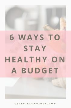 """Little tweaks to your normal health routine can make a world of difference on your budget. The CGS Team is sharing a few tips to help you keep up your healthy lifestyle, while still remaining financially frugal. Read """"6 Ways to Stay Healthy on a Budget"""" now!  Healthy living, healthy lifestyle, budgeting tips, save money, active living."""