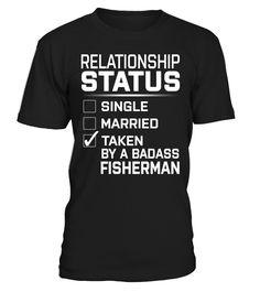 Fisherman - Relationship Status  Funny Fisherman T-shirt, Best Fisherman T-shirt
