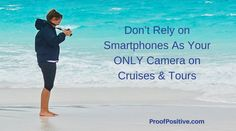 Don't Rely on Smartphones As Your ONLY Camera on Cruises & Tours Freelance Photography, Photography Tricks, Macro Photography, Cruises, Smartphone, Tours, Cruise, Photo Tips, Photography Tips