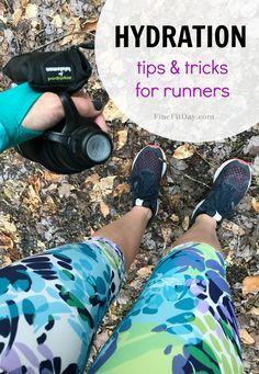 Run It - Hydration tips for runners from running coaches and bloggers. These experienced runners share their best hydration tips for runners so you can run comfortably all summer long.