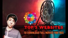 Top 5 Websites to Download Full Movies For Free | The Great Indian Tech ...