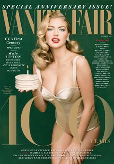 Introducing Vanity Fair's 100th Anniversary Issue, Featuring Cover Model Kate Upton! | October 2013