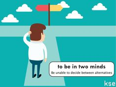 Are you in two minds about anything?  #English #idiom #learnEnglish #inglés