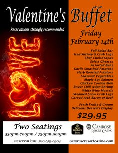 Join us for our Valentine's Day buffet dinner - a perfect spot for a dinner for two.