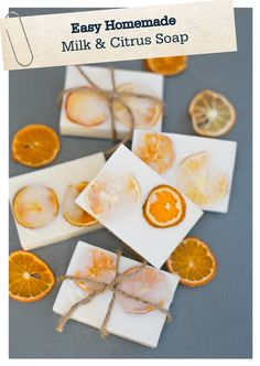 These homemade milk and citrus soaps are a lovely addition to your guest bathroom and also make a wonderful and easy gift for a friend!