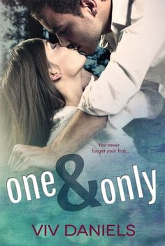 One & Only by Viv Daniels / Diana Peterfreund | Canton, BK#1 | Release Date: November 8, 2013 | http://booksbyviv.wordpress.com | Contemporary Romance / New Adult