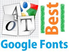 List of 10 best Google web fonts that will make your blog look awesome.
