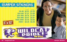 Bumper stickers are another fundraiser.. And cheaper than other things! Just a thought!