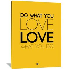Naxart 'Do What You Love What You Do 6' Textual Art on Wrapped Canvas Size: