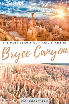 Bryce Canyon hikes have something for everyone. Test your endurance and enjoy an amazing view. These are the best hikes in Bryce Canyon National Park.