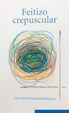 Feitizo crepuscular / José Julio Fernández Rodríguez [textos e ilustracións] ; [limiar Anxo Tarrío Varela] - [Galicia] : [s.n], 2013 ((Santiago de Compostela) : Tórculo)