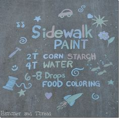 Sidewalk paint recipe, would be great for chalk board wall and table top