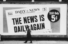 News is Daily Again    photo by Dennis Hopper, 1963