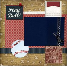 Page includes a mix of printed scrapbook papers, textured cardstock, ribbon, baseball sticker, safety pin, journaling die cut, photo anchor,