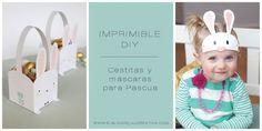 IMPRIMIBLES | Cestitas y máscaras para Pascua