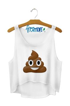 Poop Crop Top - Fresh-tops.com But not a fan of the crop top style but love the design. Inside joke for me and my friends!!!