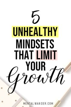 5 Unhealthy Mindsets That Limit Your Growth // Mental Wander -- Change Your Mindset, Success Mindset, Positive Mindset, Positive Changes, Growth Mindset, Mindset Quotes, Self Development, Personal Development, Mantra