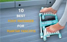 10 Best Foot Massager for Plantar Fasciitis Reviewed in 2017